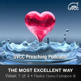 The Most Excellent Way (1 Corinthians 13:1-3)