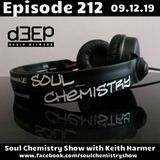 Soul Chemistry Show Episode 212 - Keith Harmer (D3ep Radio Network)