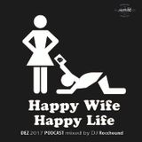 Rocchound - Happy Wife Happy Life  Dez 2017 Podcast