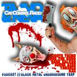 #29 The Top 5 Most-Most Heavy Metal Bands in the World & Corpse Fashion Trends on Cat Control Radio