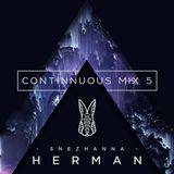 SNEZHANNA HERMAN - CONTINUOUS MIX 5