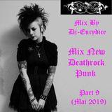 Mix New Deathrock, Punk (Part 9) Mai 2019 By Dj-Eurydice