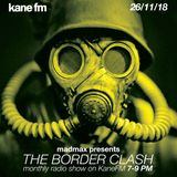 Border Clash Show #54 on Kane FM 26.11.18