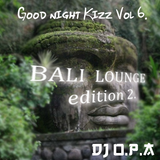 Good Night Kizz Vol. 6 THE BALI LOUNGE EDITION 2