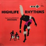 HIGHLIFE RHYTHMS - tentative