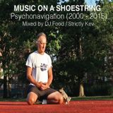 Music On A Shoestring Compilation Mixed By DJ.Food / Strictly Kev