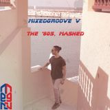 mixedgroove V: The '80s, Mashed