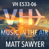 Music in the Air VH E533-06 - Guest Mix Matt Sawyer