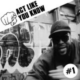 Act Like You Know - New release Hip Hop Show (Episode 1)