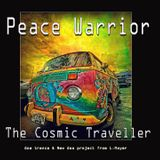 Peace Warrior _ The Cosmic Traveller