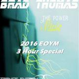 Brad Thomas' The Power of Music 2016 EOYM