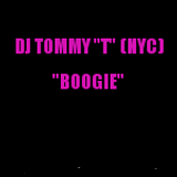 """BOOGIE"" - DJ TOMMY ""T"" (NYC) Oct 2013"