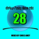 CHRIS,S FUNKY DANCE MIX 28 ft ed sheran, clean bandit, bruno mars, john ledgend an more