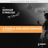 Carlos Miranda - A Família dos meus sonhos