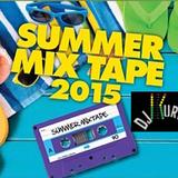 DJ Kurve Summer 2015 Mix