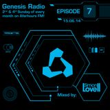 Genesis Radio Episode #7 - AHFM - Aired 15th June 2014