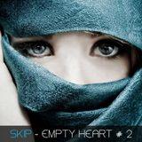 SKIP - EMPTY HEART #2