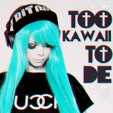 Kelly Hill Tone - † Too Kawaii To Die † - October 2015 Mix