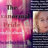 The Paranormal Pride-Cheryl Ann Elliott Fletcher- 112 - 6-25-2018