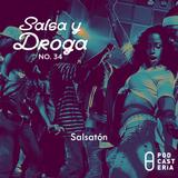 Salsa y Droga No. 34 - Salsatón: N-Klabe y Voltio, Gilberto Santa Rosa y Vico C, Don Omar y Víctor M