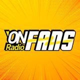 ONRADIO FANS Episodio 023