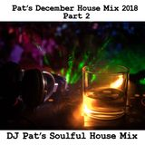 Pat's December 2018 House Mix Part 2(2).m4a