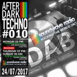 After Dark Techno 24/07/2017 on soundwaveradio.net