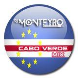 CABO VERDE MIX BY DJ MONTEYRO