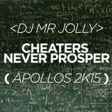 Cheaters Never Prosper (Apollos 2k15)