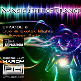 PLH - Magic Spell of Trance Episode 008 : Live @ Passeport Exotek Nights
