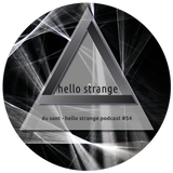 du sant - hello strange podcast #54