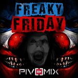 PIVOMIX - Freaky Friday