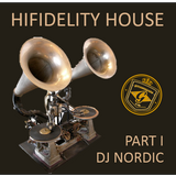 Hifidelity House Music - Part 1