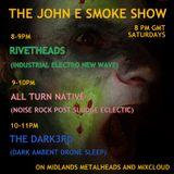 John E Smoke's Rivetheads inc Naked Lunch & Covenant interview 28Mar2015