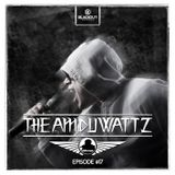Episode #17 | The Amduwattz hosted by Ruffian