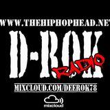 D-Rok Radio Podcast 34: The Hip Hop Head Dot Net