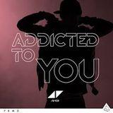 Avicii - Addicted To You (Mark L Edit)