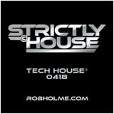 Tech House® 0418