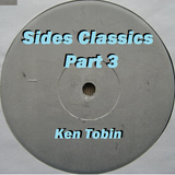 Ken Tobin - Sides Classic Part 3