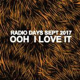 RADIO DAYS SEPT 2017 - OOH I LOVE IT