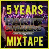5 Years PartyShakerz Mixtape