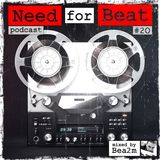 Need for Beat Podcast #20