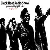 Black Heat Radio Show: Episode 16