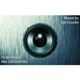 Ian Crooks Mix 216 (Club Mix)