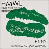 HMWL Interview #1 - HNNY (Interview by Björn Widmark - In Swedish)