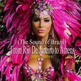 From Rio De Janeiro to Athens Ep.01 (The Sound of Brazil)