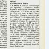 Dallam és ritmus. Szerkesztő: Farkas Katalin. 1994.05.27. Petőfi rádió. 8.10-8.50.