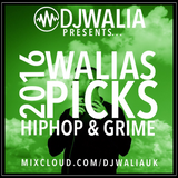HIPHOP & GRIME 2016 - WALIAS PICKS - #WaliasWeekly Ep. 53