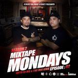 MIXTAPE MONDAYS SEASON.2 - EP.02 mixed by: DJ.MO™ & THE MIX KING (09.02.15)