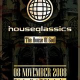 Digital Boy @ Houseqlassics - The House Of God (08-11-2008)